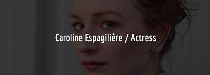 Portraits Caroline Espagilière / Actress